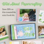Wild About You Workshop Kit