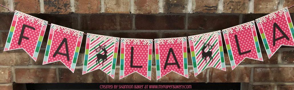Celebrate the Season with this Fa-La-La Banner