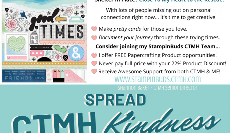 Spread CTMH Kindness - Join my Team