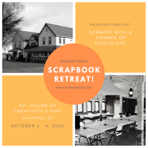 Oregon Scrapbooking Retreat