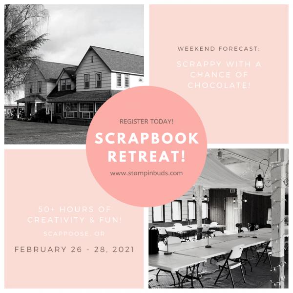 Scrapbook Retreat - February 2021