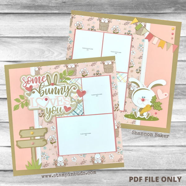CTMH StampinBuds Some Bunny Loves You Paper Pastries Kit - PDF