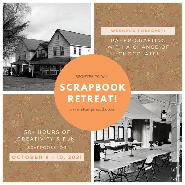 Scrapbooking Retreat - October 2021