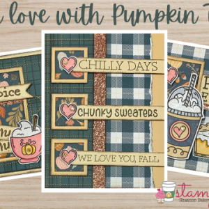 Cute Cards - Fall in Love with Pumpkin Treats