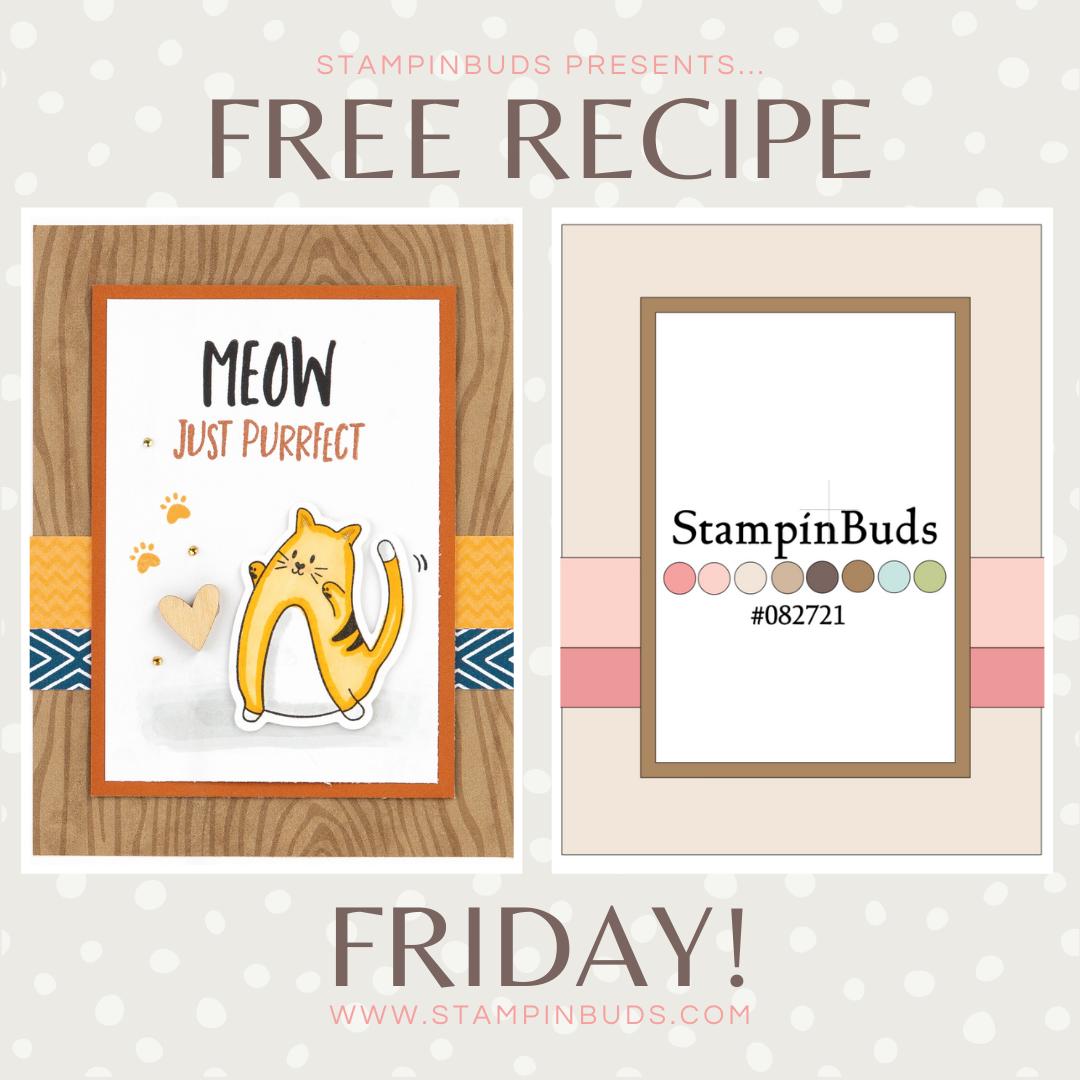 StampinBuds Free Recipe Friday